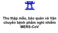 Thu thập mẫu, bảo quản và vận chuyển bệnh phẩm nghi nhiễm MERS-CoV